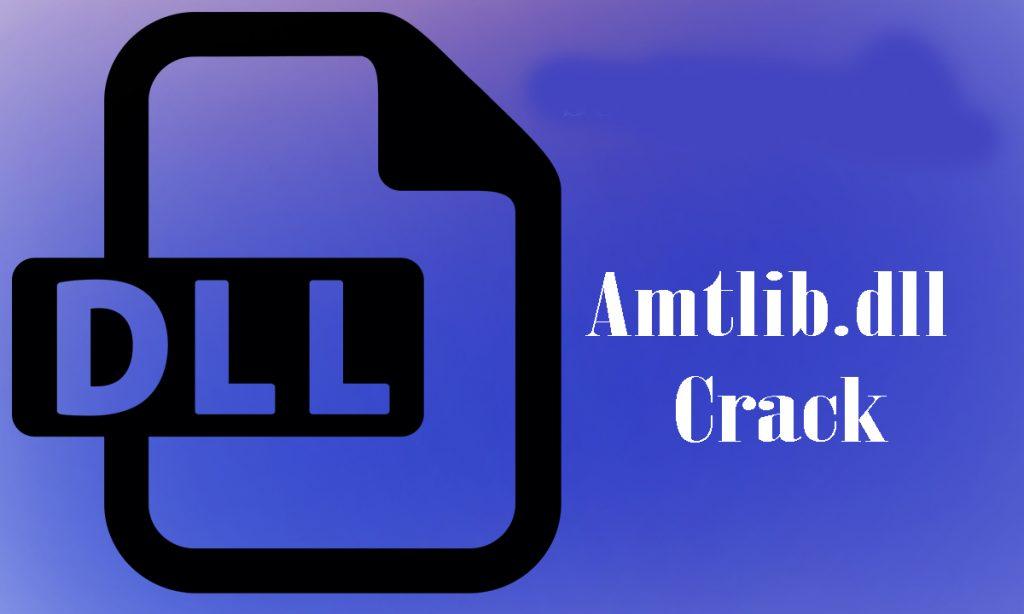 Amtlib DLL Crack 2020 Plus Activation Key Full Version Free Download